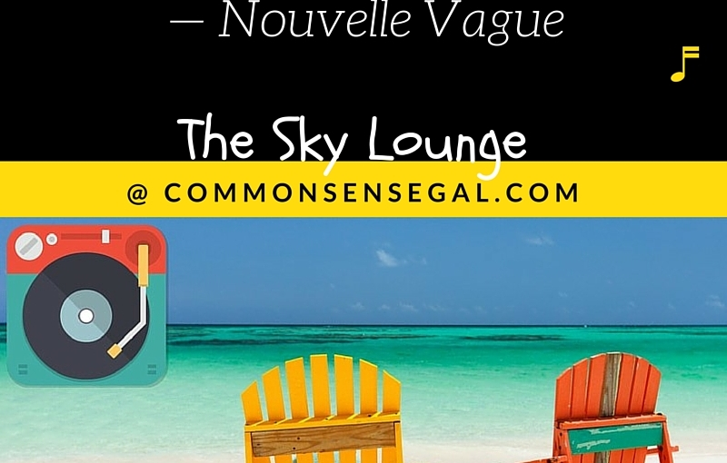 From The Sky Lounge: In a manner of speaking — NouvelleVague