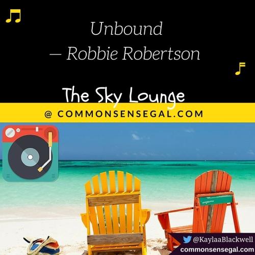 Unbound — Robbie Robertson