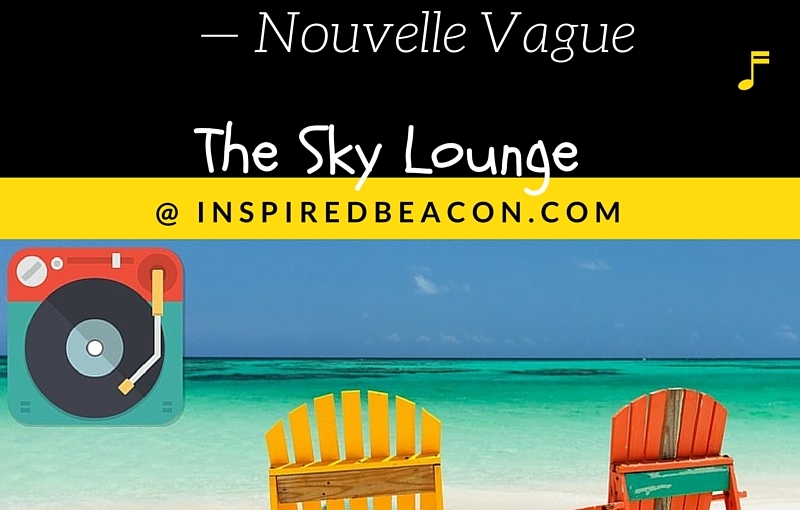 From The Sky Lounge: Dance With Me — NouvelleVague